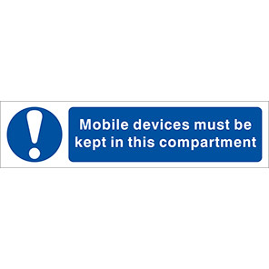 """Spectrum Industrial """"Mobile Devices Must be Kept in this Compartment"""" Sign"""