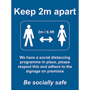 """Be Socially Safe Blue """"Keep 2m Apart"""" Social Distancing Sign"""