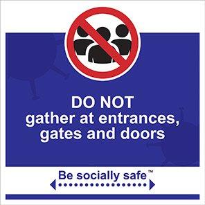 "Be Socially Safe Blue ""Do Not Gather"" Social Distancing Sign"