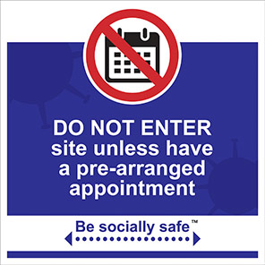 """Be Socially Safe Blue """"Do Not Enter Unless You Have An Appointment"""" Sign"""