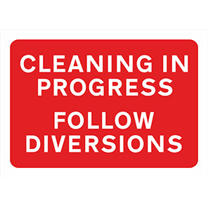 """Spectrum Industrial Red """"Cleaning in Progress Follow Diversions"""" Sign 1050mm"""