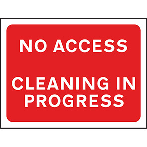 """Spectrum Industrial Red """"No Access Cleaning in Progress"""" Sign 450mm x 600mm"""