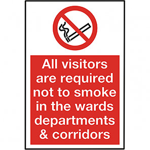 All Visitors Are Required  Not To Smoke In Ward Legislation Sign