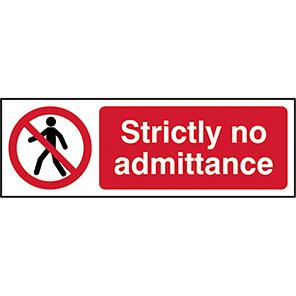 Strictly No Admittance Legislation Signs