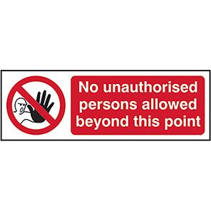 No Unauthorised Persons Allowed Legislation Signs