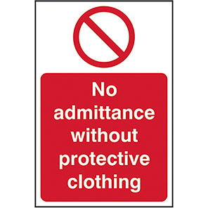 No Admittance Without Protective Clothing Legislation Signs