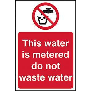 "Spectrum Industrial PVC ""This Water is Metered"" Sign"