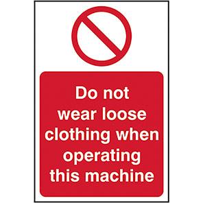 Do Not Wear Loose Clothing Legislation Signs