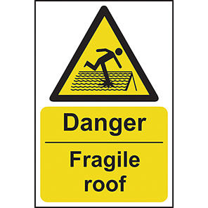"Spectrum Industrial ""Danger Fragile Roof "" Sign"