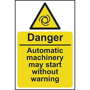 """Spectrum Industrial """"Danger Automatic Machinery May Start"""" Sign"""