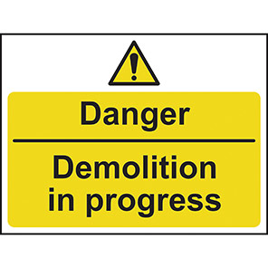 """Spectrum Industrial """"Danger Demolition In Progress"""" Sign 420mm x 600mm"""