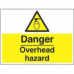 """Spectrum Industrial """"Danger Overhead Hazard"""" Sign 450mm x 600mm"""