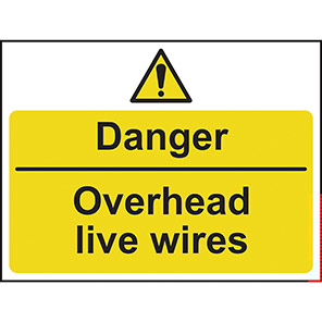 Danger Overhead Live Wires Warning Signs