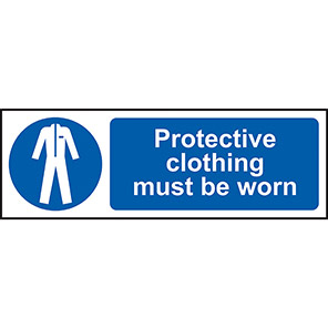 Protective Clothing Must Be Worn Sign