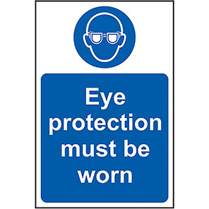 Mandatory Eye Protection Must Be Worn Signs