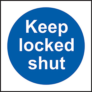 "Spectrum Industrial ""Keep Locked Shut"" Sign"