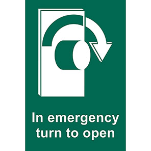 """Spectrum Industrial """"In Emergency Turn To Open"""" Right Sign"""