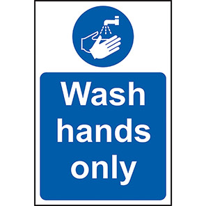 Wash Hands Only Hygiene Signs