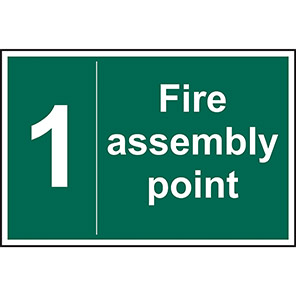Fire Assembly Point No 1 Sign