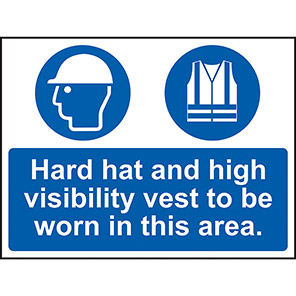 """Spectrum Industrial """"Hard Hat And High Visibility Vest To Be Worn"""" Sign"""