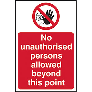 """Spectrum Industrial Correx """"No Unauthorised Persons Beyond This Point"""" Sign"""