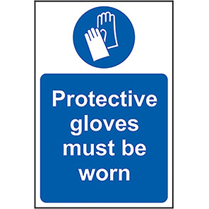 Protective Gloves Must Be Worn Sign