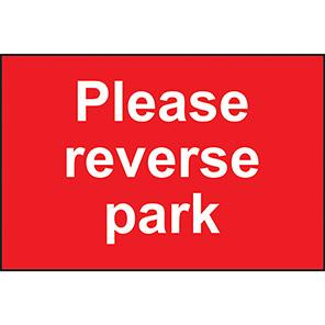 """Spectrum Industrial PVC """"Please Reverse Park"""" Sign"""