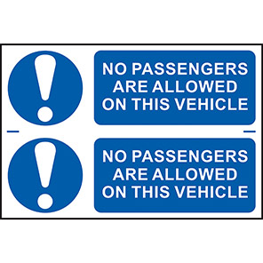 """Spectrum Industrial """"No Passengers Are Allowed On This Vehicle"""" Sign (Pack of 2)"""