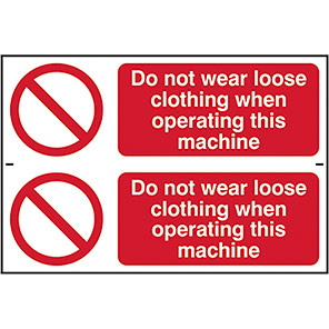 """Spectrum Industrial """"Do Not Wear Loose Clothing..."""" Sign (Pack of 2)"""