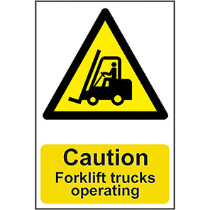 "Spectrum Industrial ""Caution Forklift Trucks Operating"" Sign"