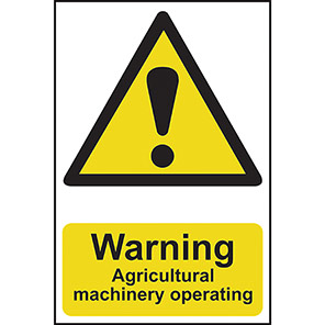 """Spectrum Industrial """"Warning Agricultural Machinery Operating"""" Sign"""