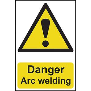 """Spectrum Industrial """"Danger Arc Welding"""" Sign"""