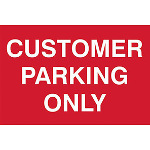 """Spectrum Industrial Self-Adhesive """"Customer Parking Only"""" Sign"""