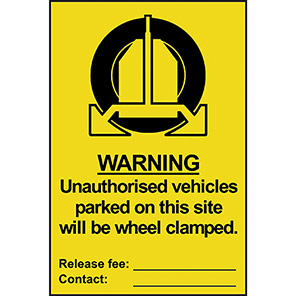 """Spectrum Industrial """"Warning Unauthorised Vehicles Will be Clamped"""" Sign"""
