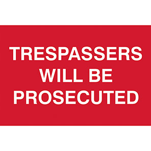 """Spectrum Industrial """"Trespassers Will Be Prosecuted"""" Sign"""