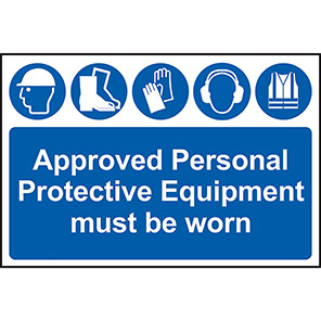 """Spectrum Industrial """"Approved PPE Must Be Worn"""" Sign"""