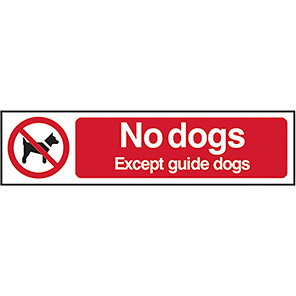 """Spectrum Industrial """"No Dogs Except Guide Dogs"""" Sign 50mm x 200mm"""