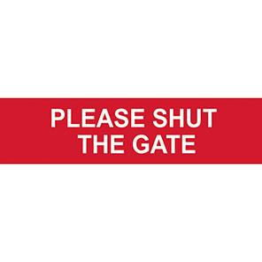 "Spectrum Industrial ""Please Shut The Gate"" Sign"