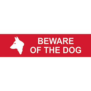 """Spectrum Industrial Red /White """"Beware Of The Dog"""" Sign"""