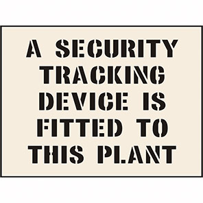 """Spectrum Industrial """"Security Tracking Device Is Fitted"""" Stencil 190mm x 300mm"""