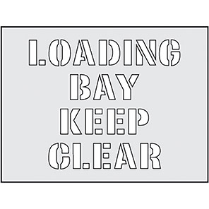 "Spectrum Industrial ""Loading Bay Keep Clear"" Stencil 190mm x 300mm"