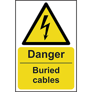 """Spectrum Industrial PVC """"Danger Buried Cables"""" Sign 400mm x 600mm"""