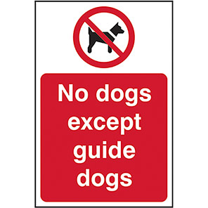 """Spectrum Industrial """"No Dogs Except Guide Dogs"""" Sign 200mm x 300mm"""