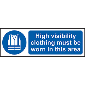 Hi-Vis Clothing Must Be Worn In This Area