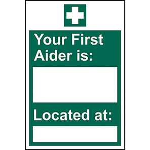 """Spectrum Industrial Self-Adhesive """"Your First Aider Is/Located At"""" Sign"""