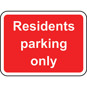 Residents Parking Only Road Signs