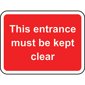 This Entrance Must Be Kept Clear Road Sign