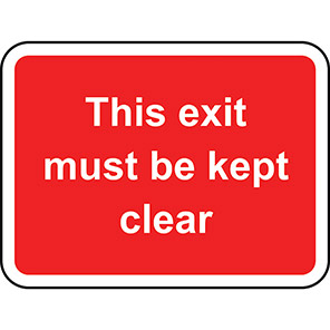 This Exit Must Be Kept Clear Road Sign