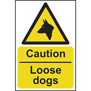 """Spectrum Industrial """"Caution Loose Dogs"""" Sign"""