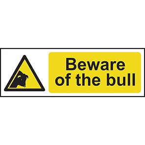 "Spectrum Industrial ""Beware of the Bull"" Sign"